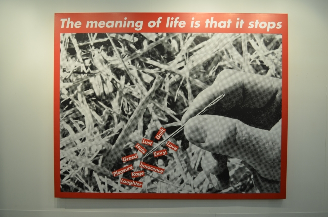Barbara Kruger, 'Untitled (The Meaning Of Life Is That It Stops)', 2008